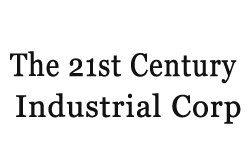 The 21st Century Industrial Corp