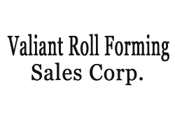 Valiant Roll Forming Sales Corp.